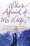 Hazel Osmond Who's Afraid of Mr Wolfe?