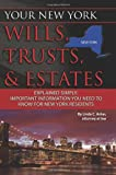 Your New York Wills, Trusts, & Estates Explained Simply: Important Information You Need to Know for New York Residents (Your... Wills, Trusts, & Estates)