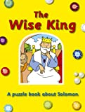 img - for The Wise King; Solomon (Puzzle'n Learn) book / textbook / text book