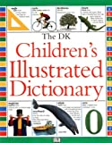 The Dk Children's Illustrated Dictionary