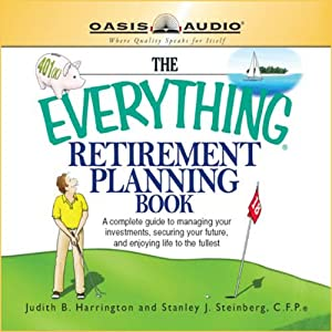 The Everything Retirement Planning Book: Everything Books | [Judith R Harrington, Stanley Steinberg]