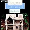 The Used World (       UNABRIDGED) by Haven Kimmel Narrated by C. J. Critt