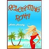Relegating Ronaby Netta Murphy