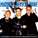 Maximum Depeche Mode: The Unauthorised Biography