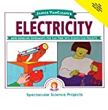 img - for Janice VanCleave's Electricity: Mind-boggling Experiments You Can Turn Into Science Fair Projects book / textbook / text book