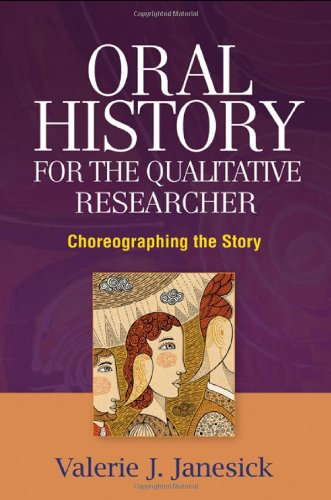Oral History for the Qualitative Researcher:...