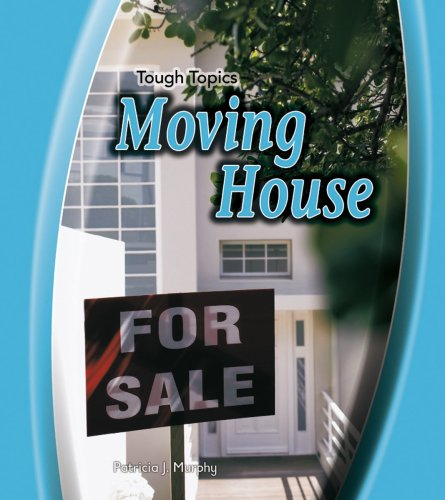 Moving House (Tough Topics)