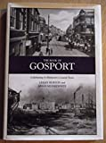 img - for The Book of Gosport: Celebrating a Distinctive Coastal Town book / textbook / text book