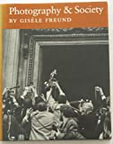 Photography and Society (0860920496) by Freund, Gisele