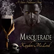Masquerade | [Kayden McLeod]
