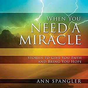 When You Need a Miracle Audiobook