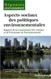 Aspect sociaux des politiques environnementales : Rapport de la Commission des comptes et de l'conomie de l'environnement