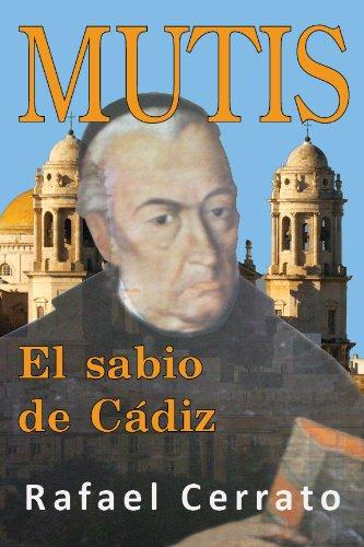Mutis, El Sabio De Càdiz