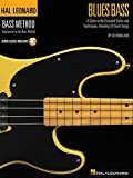 Blues Bass - A Guide to the Essential Styles and Techniques: Hal Leonard Bass Method Stylistic Supplement