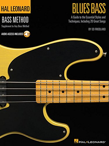 Blues Bass: A Guide to the Essential Styles and Techniques, Including 20 Great Songs (Hal Leonard Bass Method)