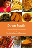 Down South: A Collection of Recipes from my Mother