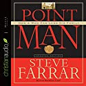 Point Man: How a Man Can Lead His Family Audiobook by Steve Farrar Narrated by Raymond Todd