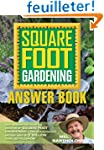 Square Foot Gardening Answer Book: Ne...