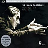 Great Conductors of the 20th century: Sir John Barbirolli