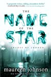 The Name of the Star by Maureen Johnson (Oct 2 2012)