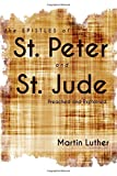 img - for The Epistles of St. Peter and St. Jude Preached and Explained book / textbook / text book