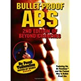 Bullet-Proof Abs: 2nd Edition of Beyond Crunches ~ Pavel Tsatsouline