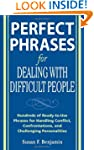 Perfect Phrases for Dealing with Diff...