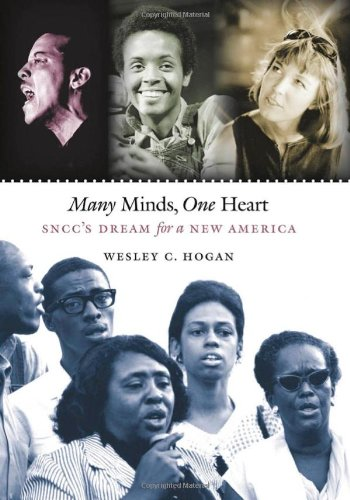 Many Minds, One Heart_ SNCC's Dream for a New America  - Wesley C. Hogan