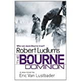 Robert Ludlum's The Bourne Dominion (Bourne 09)by Robert Ludlum