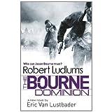 Robert Ludlum's The Bourne Dominion (JASON BOURNE)by Robert Ludlum