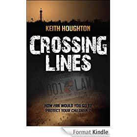 Crossing Lines - (Gabe Quinn Thriller #2) (English Edition)