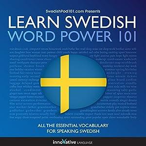 Learn Swedish - Word Power 101 Hörbuch
