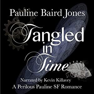 Tangled in Time | [Pauline Baird Jones]