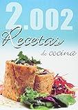 img - for 2.002 Recetas De Cocina/ 2.002 Cooking Recipes (Spanish Edition) book / textbook / text book