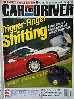 Car And Driver September 1998 Trigger Finger Shifting Bridging The Chasm Between Manual And