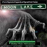Moon Lake | Billie Sue Mosiman
