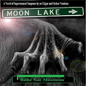 Moon Lake | [Billie Sue Mosiman]