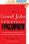 The Good Jobs Strategy: How the Smart...