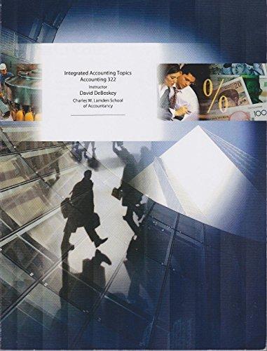 Integrated Accounting Topics Accounting 322