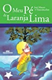 img - for O Meu P  de Laranja Lima (Portuguese Edition) book / textbook / text book