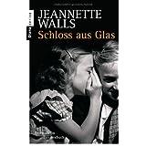 """Schloss aus Glasvon """"Jeannette Walls"""""""
