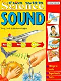 img - for Sound (Fun with Science) by Terry Cash (1999-08-02) book / textbook / text book