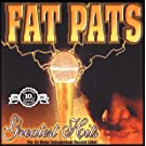 Fat Pat Greatest Hits