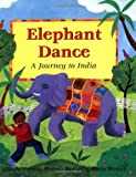 img - for Elephant Dance (Paperback) by Theresa Heine book / textbook / text book
