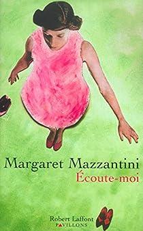 Ecoute-moi par Mazzantini