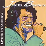 echange, troc James Brown - Living in America