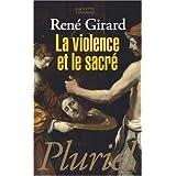 La Violence et le sacr�par Ren� Girard