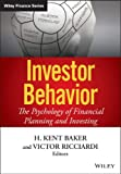 img - for Investor Behavior: The Psychology of Financial Planning and Investing book / textbook / text book