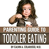 Parenting Guide to Toddler Eating