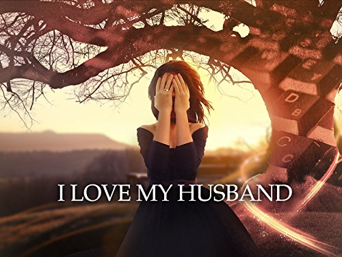 I Love My Husband on Amazon Prime Video UK